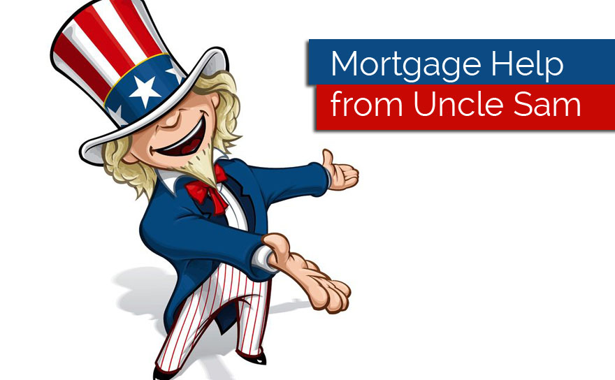 Mortgage Help from Uncle Sam